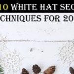 10 White Hat SEO Techniques for 2018