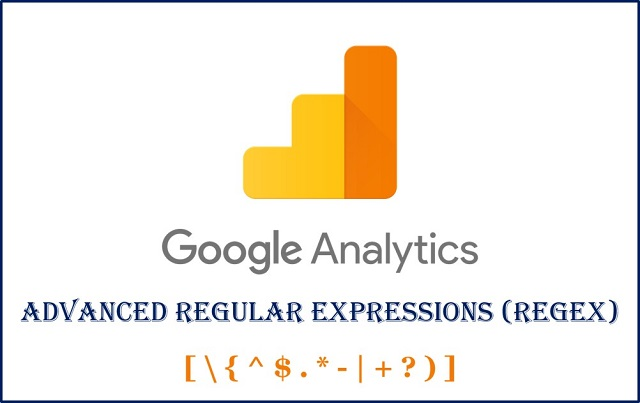 Google Analytics Advanced Regular Expressions RegEx