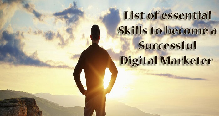 List of Soft Skills to Become Successful Digital Marketer in 2018