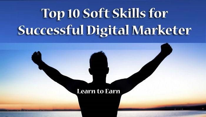Soft Skills for Successful Digital Marketer 2018